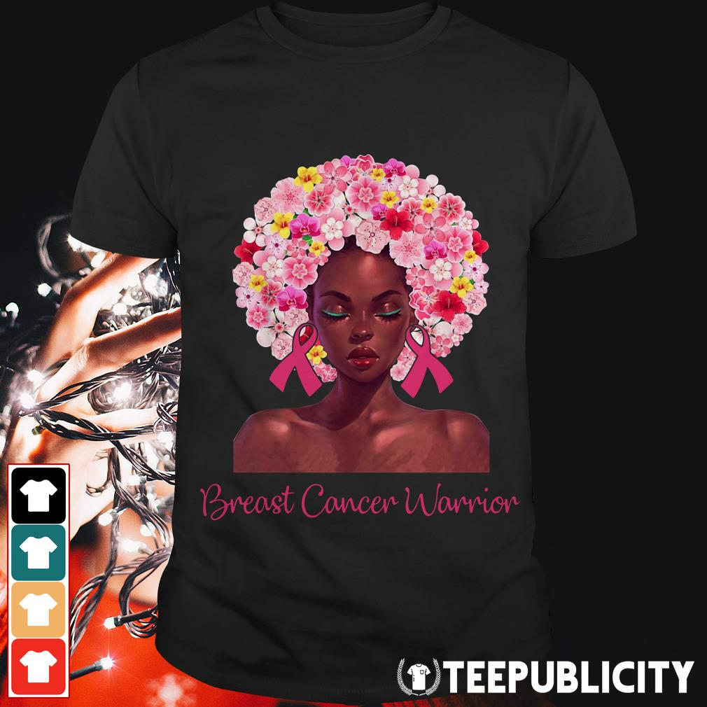 Pretty Black woman breast cancer warrior shirt