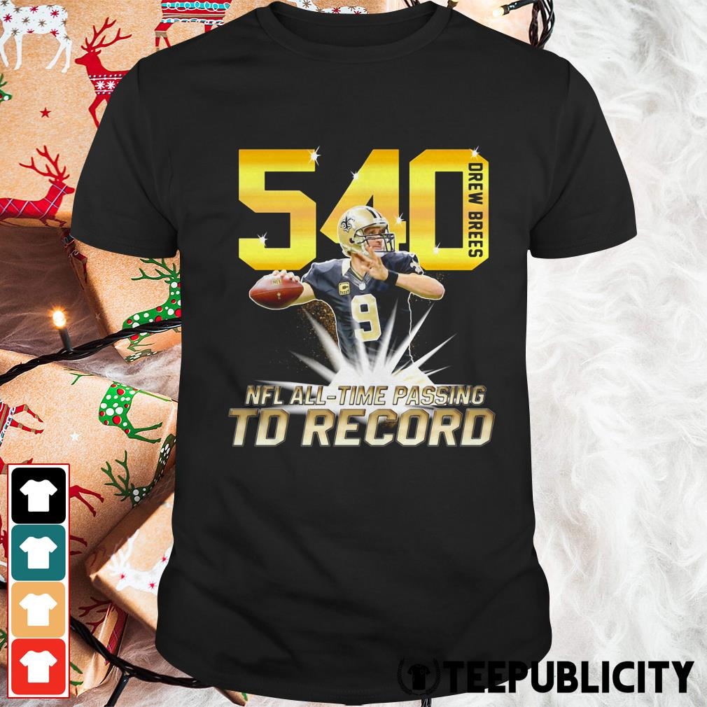 540 Drew Brees NFL all-time passing to record shirt