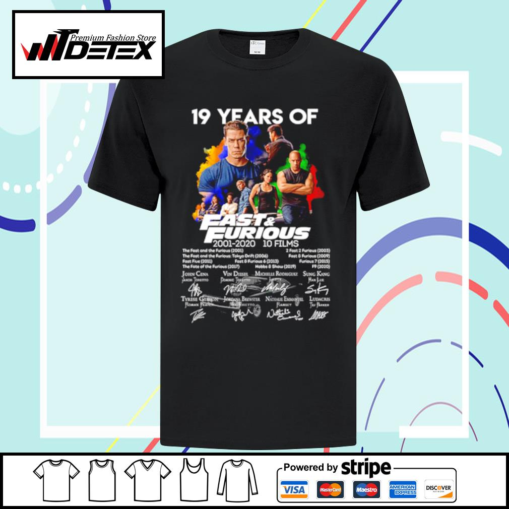 19 years of fast and furious 2001-2020 10 films shirt