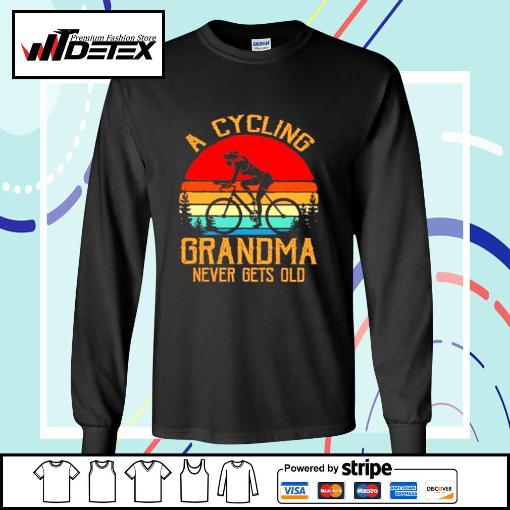 A cycling grandma never gets old vintage s longsleeve-tee