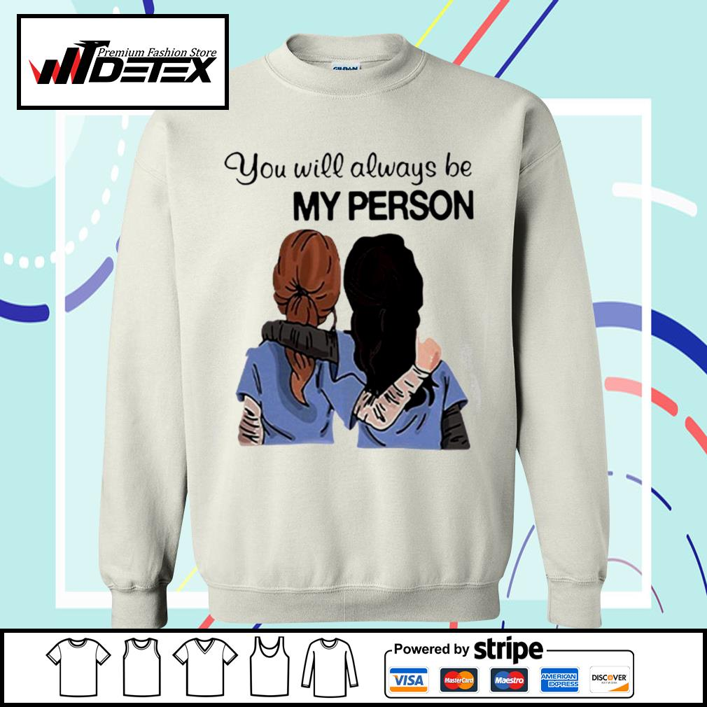 Grey's Anatomy You will always be my person s sweater