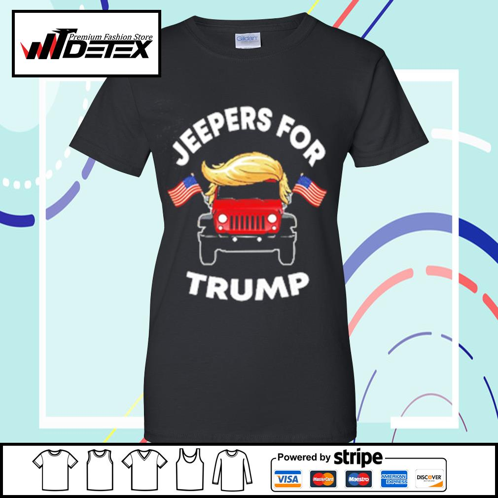 Jeepers for Trump s ladies-tee