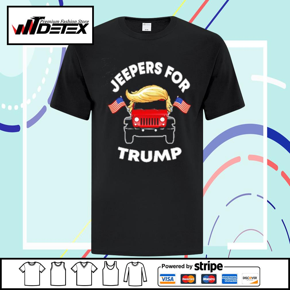 Jeepers for Trump shirt