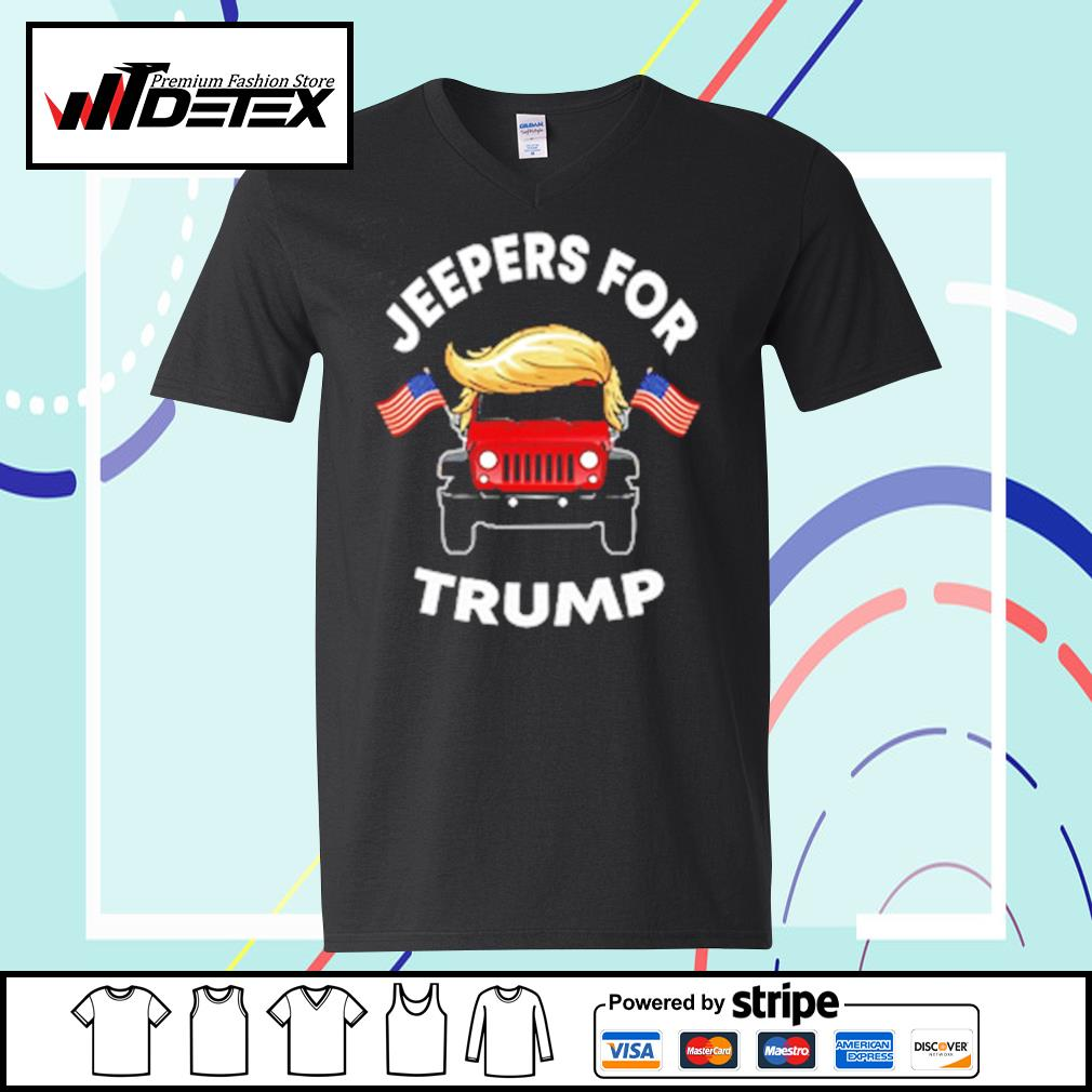 Jeepers for Trump s v-neck-t-shirt
