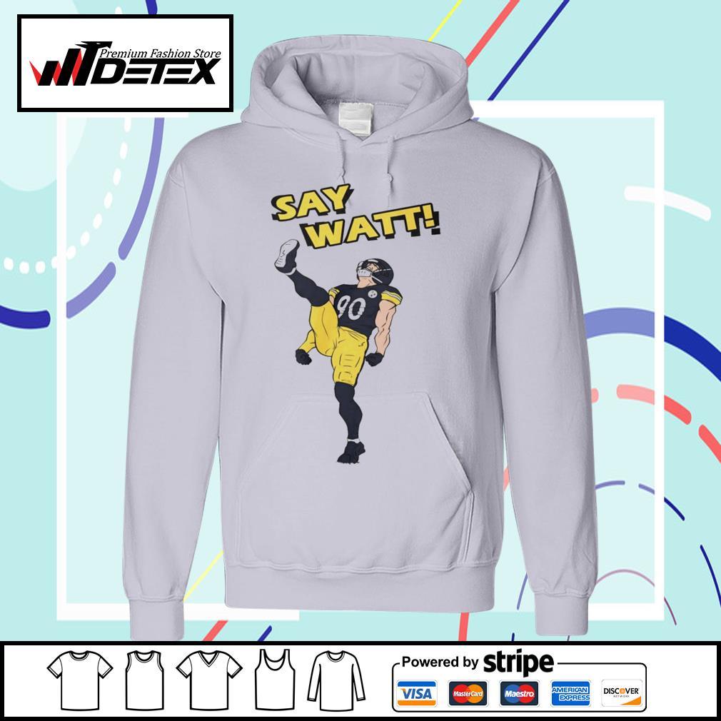 Pittsburgh Steelers say Watt s hoodie