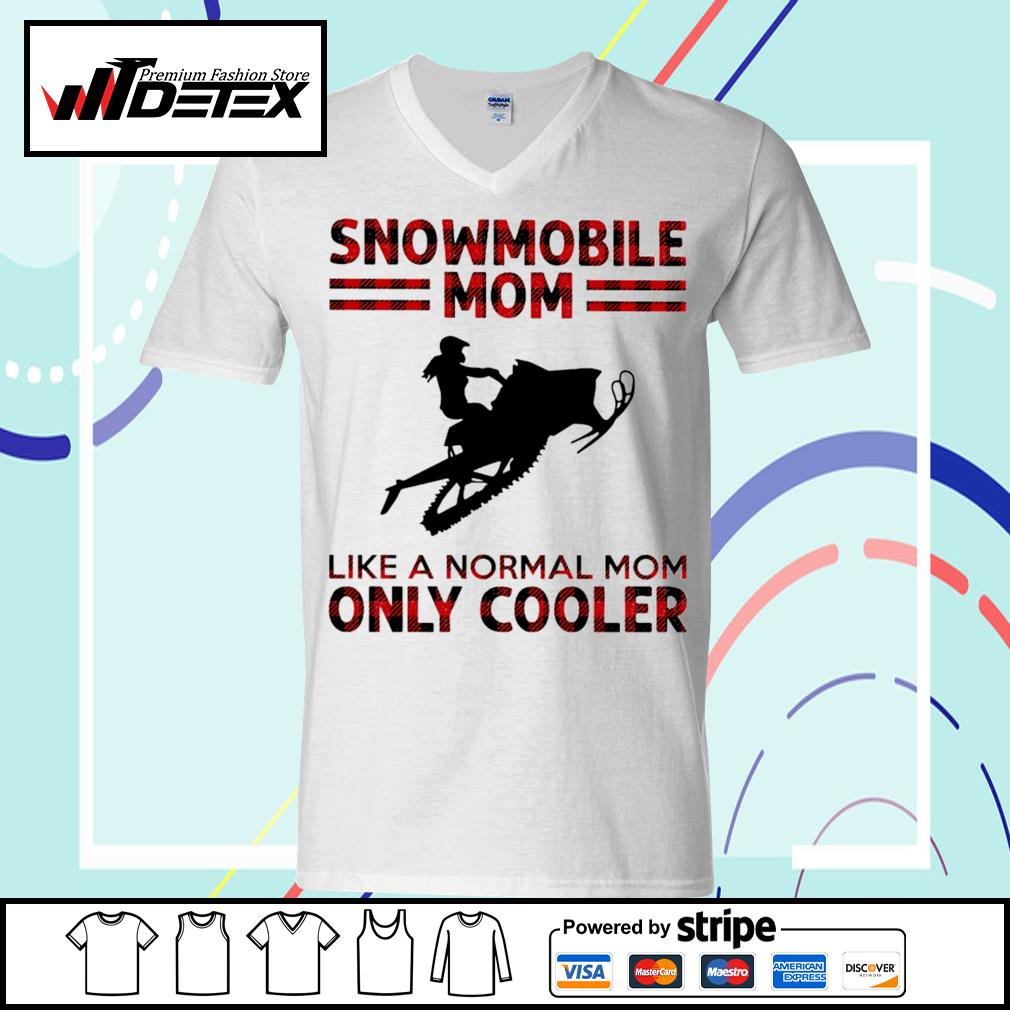 Snowmobile mom like a normal mom only cooler s v-neck-t-shirt
