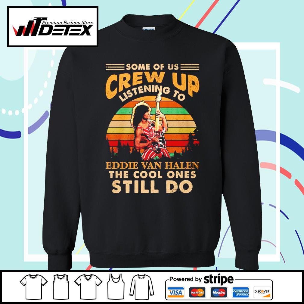 Some of us grew up listening to Eddie Van Halen the cool ones still do vintage s sweater